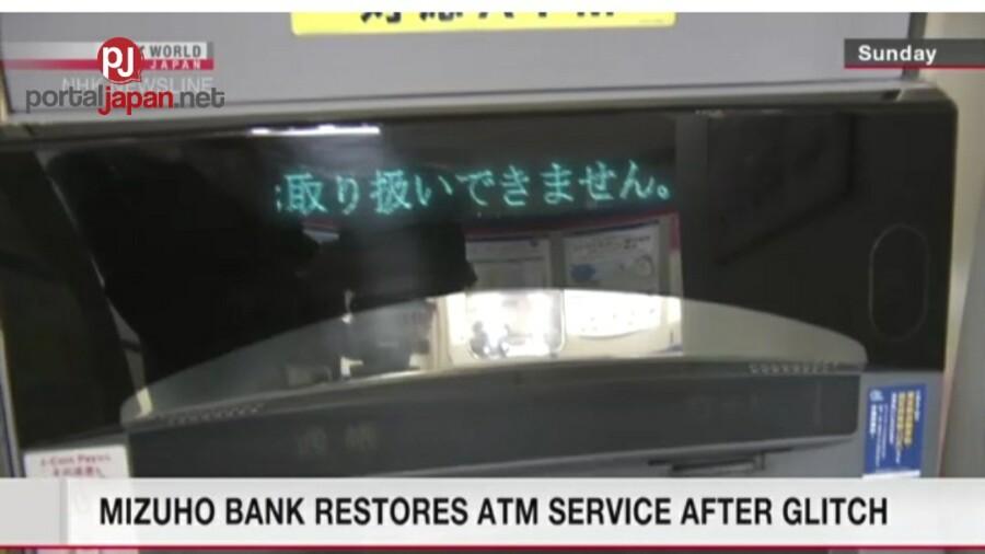 &nbspInayos na ng Mizuho Bank ang kanila mga ATM, matapos magkaroon ng glitch ng mga ito.